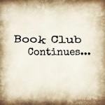 Book Club Continues…