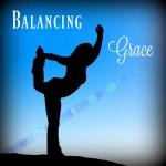 Balancing Grace